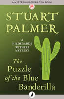 The Puzzle of the Blue Banderilla - Stuart Palmer