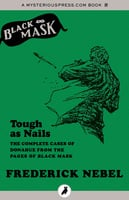 Tough as Nails - Frederick Nebel, Will Murray