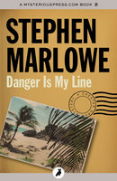 Danger Is My Line - Stephen Marlowe