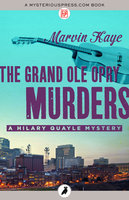 The Grand Ole Opry Murders - Marvin Kaye