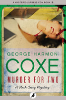Murder for Two - George Harmon Coxe