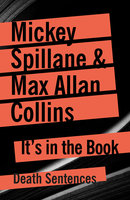 It's In The Book - Max Allan Collins, Mickey Spillane