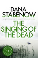 The Singing of the Dead - Dana Stabenow