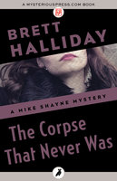 The Corpse That Never Was - Brett Halliday