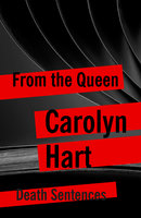 From the Queen - Carolyn Hart