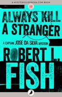 Always Kill a Stranger - Robert L. Fish