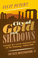 City of Gold and Shadows - Ellis Peters