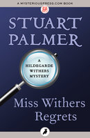 Miss Withers Regrets - Stuart Palmer
