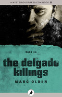 The Delgado Killings - Marc Olden