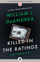 Killed in the Ratings - William L. DeAndrea