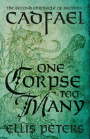 One Corpse Too Many - Ellis Peters