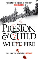 White Fire - Douglas Preston,Lincoln Child