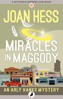 Miracles in Maggody - Joan Hess
