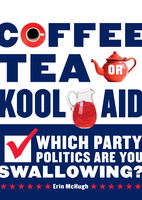 Coffee, Tea, or Kool-Aid - Erin McHugh