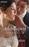 Adelskapets lockelse - Janice Preston