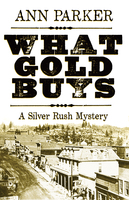 What Gold Buys - Ann Parker