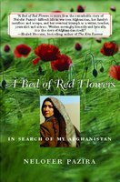 A Bed of Red Flowers - Nelofer Pazira