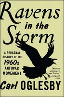 Ravens in the Storm - Carl Oglesby