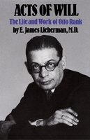 Acts of Will - E. James Lieberman
