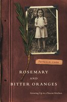 Rosemary and Bitter Oranges - Patrizia Chen