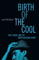 Birth of the Cool - Lewis MacAdams