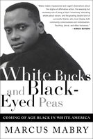 White Bucks and Black-Eyed Peas - Marcus Mabry