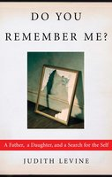 Do You Remember Me? - Judith Levine
