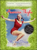 American Thighs - Jill Conner Browne