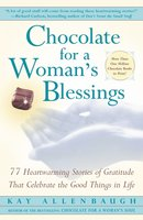 Chocolate For A Woman's Blessings - Kay Allenbaugh