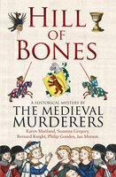 Hill of Bones - The Medieval Murderers