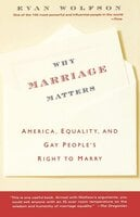 Why Marriage Matters - Evan Wolfson