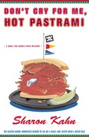 Don't Cry For Me, Hot Pastrami - Sharon Kahn