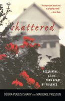 Shattered - Debra Puglisi Sharp
