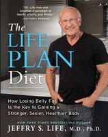 The Life Plan Diet - Jeffry S. Life