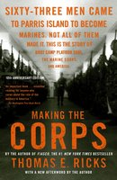 Making the Corps - Thomas E. Ricks
