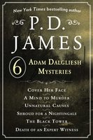 "P. D. James""™s Adam Dalgliesh Mysteries - P.D. James"