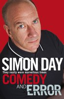 Comedy and Error - Simon Day