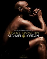Driven from Within - Michael Jordan
