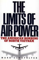 Limits of Air Power - Mark Clodfelter