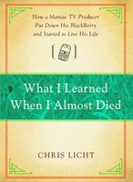 What I Learned When I Almost Died - Chris Licht