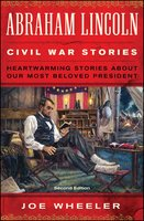 Abraham Lincoln Civil War Stories - Joe Wheeler