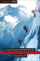 The Eiger Obsession - John Harlin