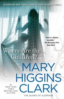 Where Are The Children? - Mary Higgins Clark
