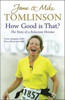 How Good is That? - Jane Tomlinson,Mike Tomlinson