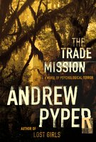 The Trade Mission - Andrew Pyper
