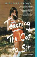 Teaching the Cat to Sit - Michelle Theall