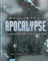 Field Guide to the Apocalypse - Meg Marco