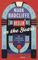Reelin' in the Years - Mark Radcliffe