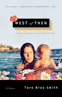 West of Then - Tara Bray Smith