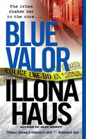 Blue Valor - Illona Haus